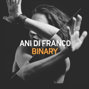 Ani DiFranco - Binary