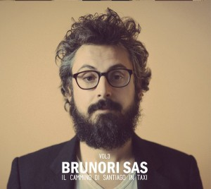 Brunori Sas - Il Cammino di Santiago in taxi vol 3