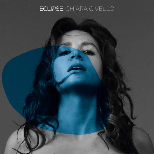 Chiara Civello - Eclipse