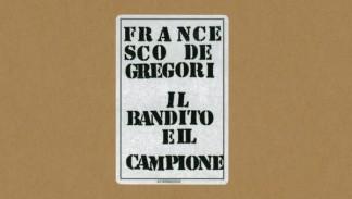 Francesco De Gregori - Il Bandito E Il Campione (Live)