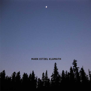 Mark Eitzel - Klamath