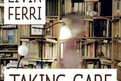 Livia Ferri - Taking Care