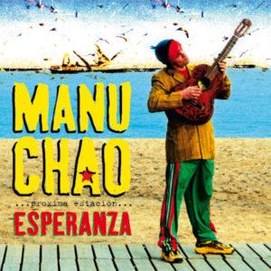 Manu Chao - Proxima Estacion: Esperanza